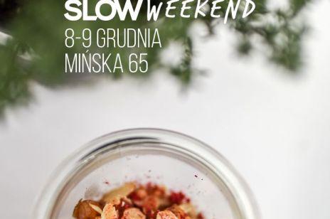 Slow Weekend 10 - #KupujLepszePrezenty na Święta!