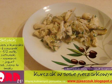 Przepis: Kurczak w sosie pieczarkowym