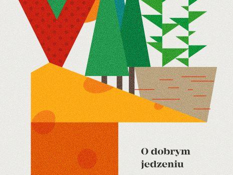 """Okładka książki """"O dobym jedzeniu"""""""