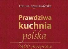Kuchnia Polska 5 Najlepszych Książek Z Przepisami