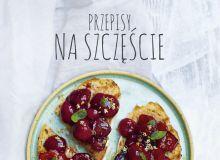 """Okładka książki """"Przepisy na szczęście"""" Mai Sobczak."""