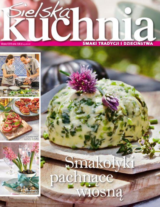 Sielska Kuchnia Nowy Magazyn Kulinarny Mojegotowaniepl