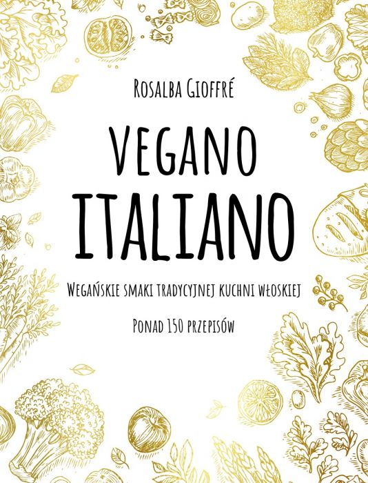 Vegano Italiano Kuchnia Włoska Jest Wegańska